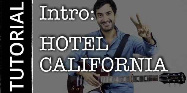 Intro HOTEL CALIFORNIA